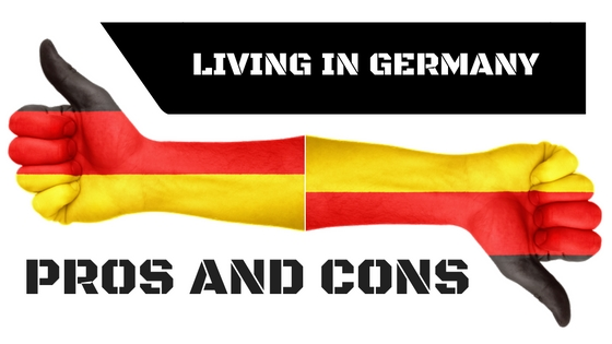 Living In Germany — Pros And Cons