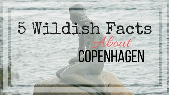 Facts About Copenhagen