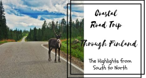Coastal Road Trip Through Finland: The Highlights From South To North | Live Now – Dream Later Travel Blog