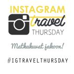 Instagram Travel Thursday | Live now – dream later -matkablogi
