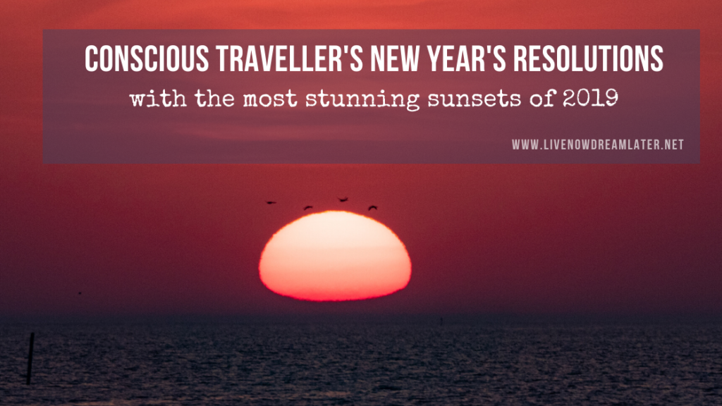 10 Traveller's New Year's Resolutions Worth Keeping In 2020